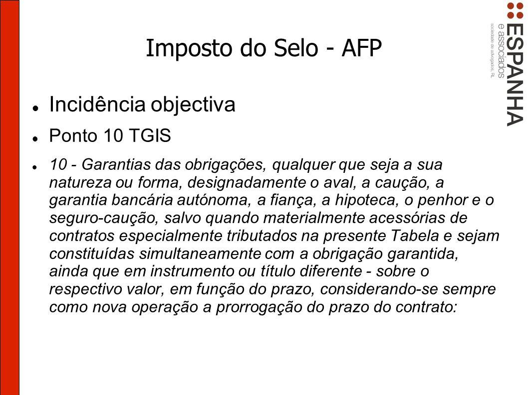 Imposto do Selo - AFP Incidência objectiva Ponto 10 TGIS
