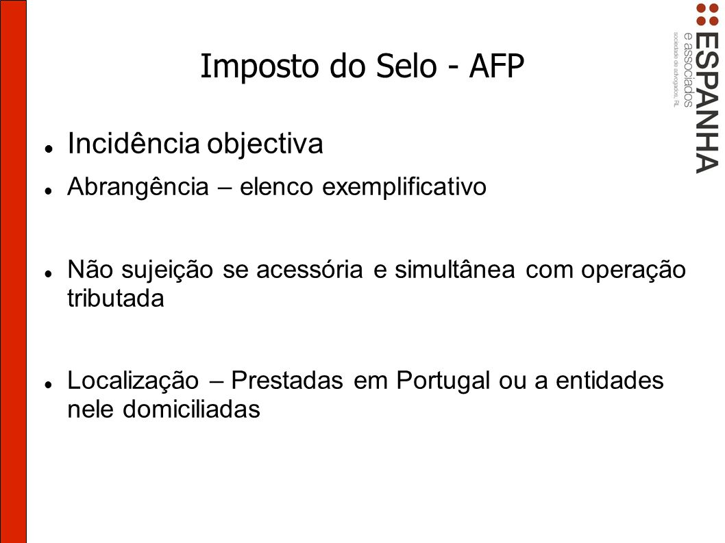 Imposto do Selo - AFP Incidência objectiva