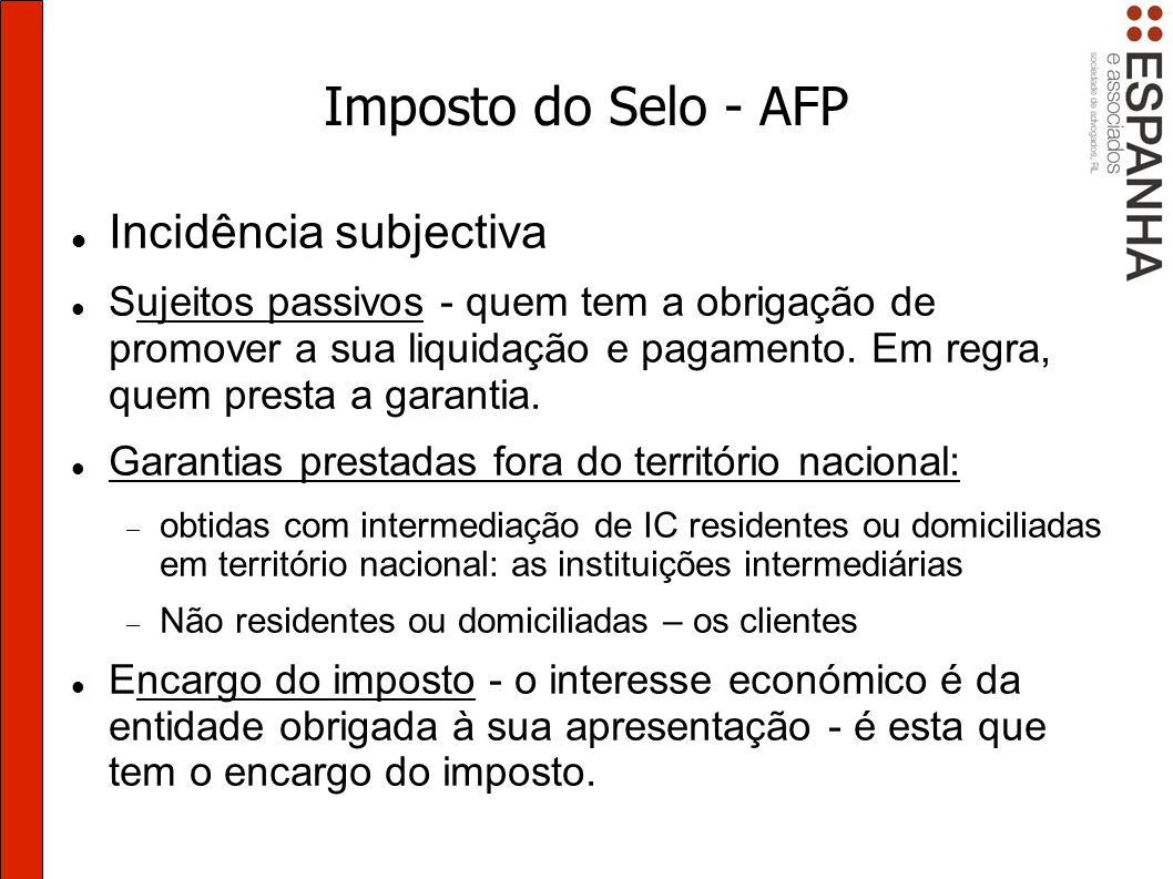 Imposto do Selo - AFP Incidência subjectiva