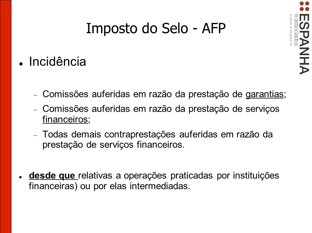 Imposto do Selo - AFP Incidência