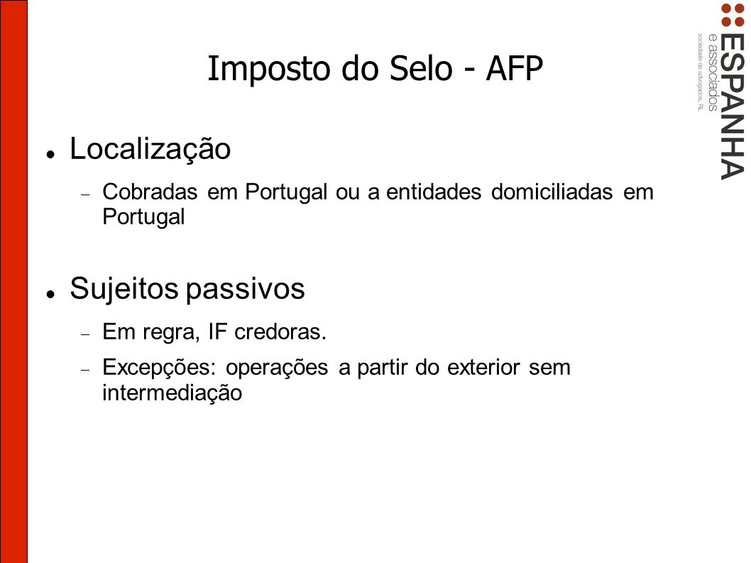 Imposto do Selo - AFP Localização Sujeitos passivos
