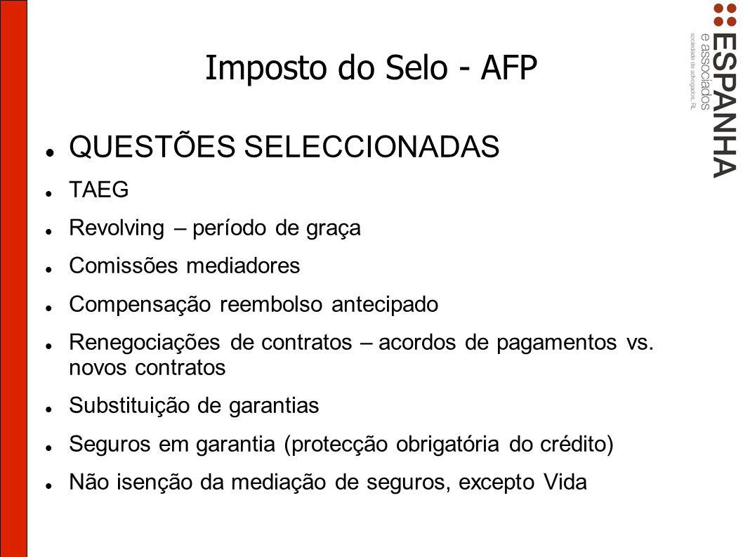 Imposto do Selo - AFP QUESTÕES SELECCIONADAS TAEG