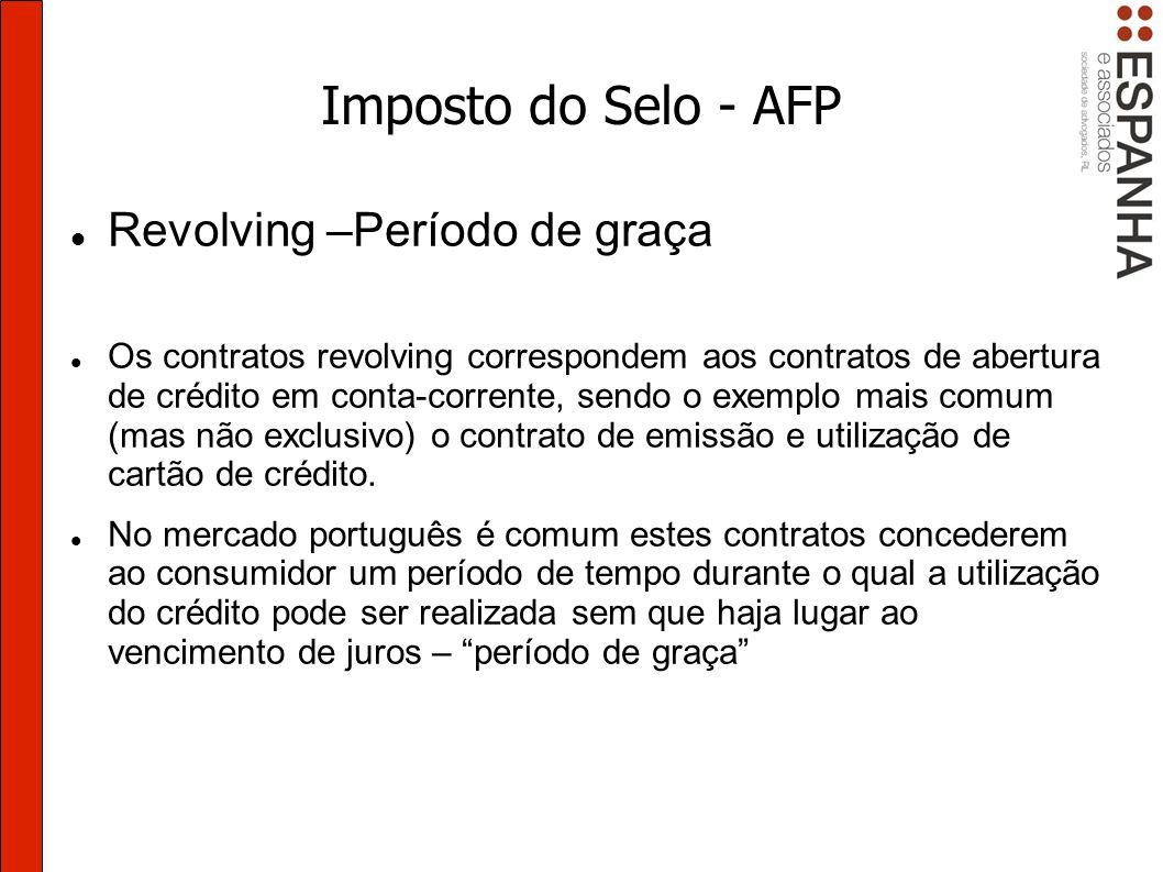Imposto do Selo - AFP Revolving –Período de graça