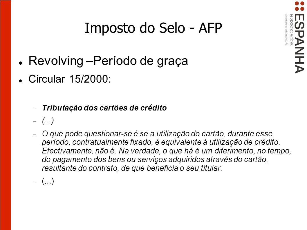 Imposto do Selo - AFP Revolving –Período de graça Circular 15/2000: