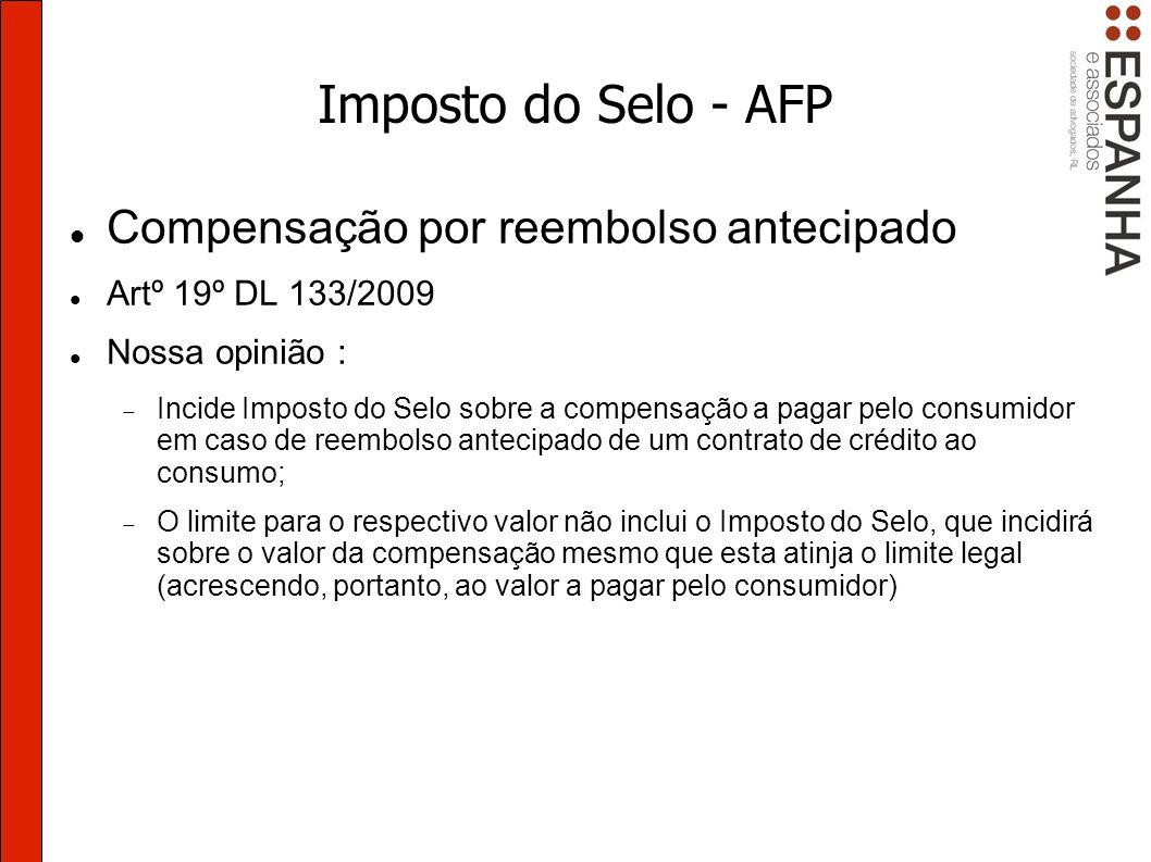 Imposto do Selo - AFP Compensação por reembolso antecipado