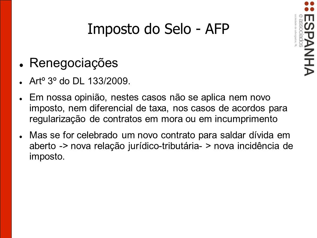 Imposto do Selo - AFP Renegociações Artº 3º do DL 133/2009.