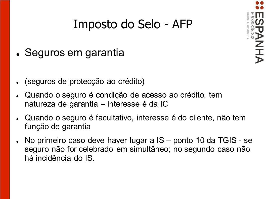 Imposto do Selo - AFP Seguros em garantia