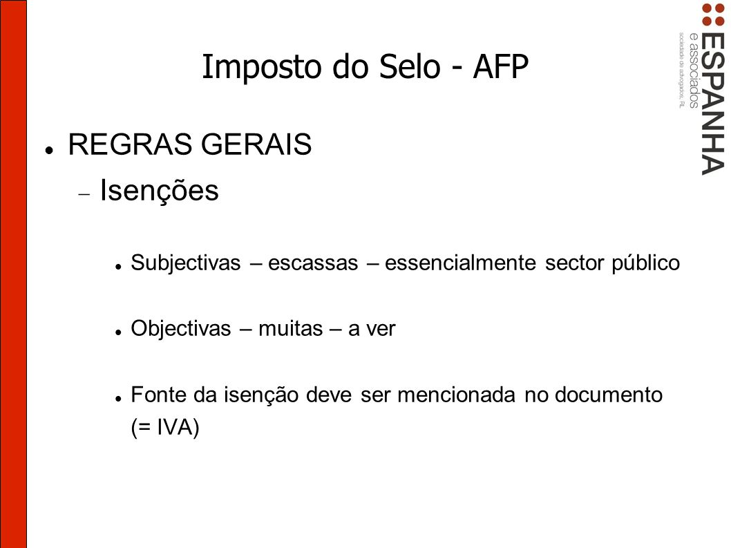 Imposto do Selo - AFP REGRAS GERAIS Isenções