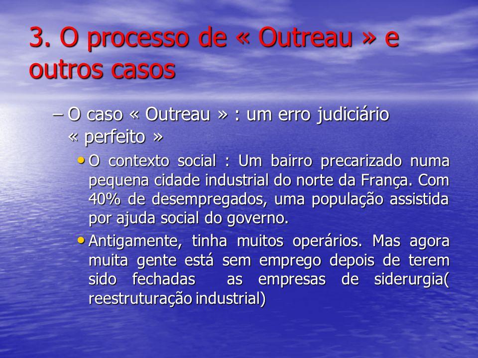 3. O processo de « Outreau » e outros casos