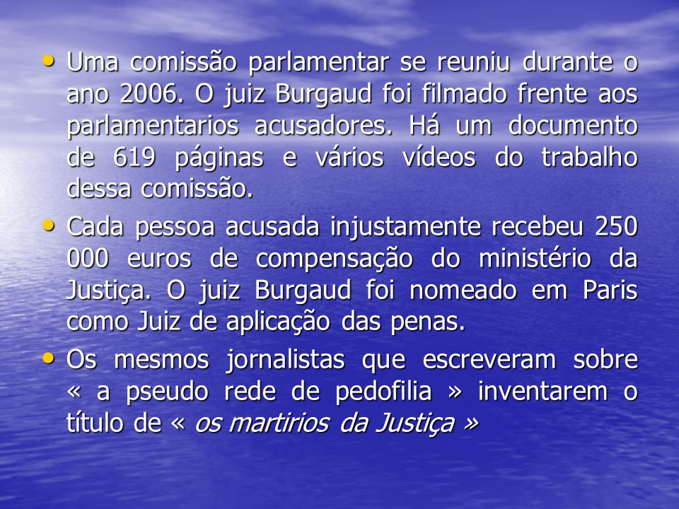 Uma comissão parlamentar se reuniu durante o ano 2006