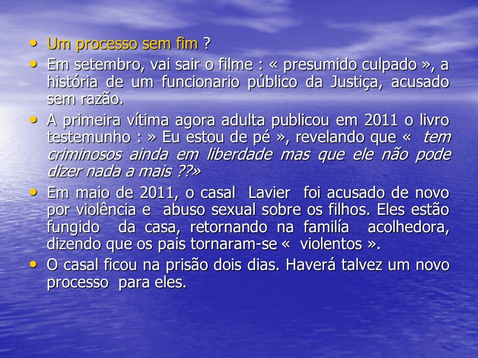 Um processo sem fim Em setembro, vai sair o filme : « presumido culpado », a história de um funcionario público da Justiça, acusado sem razão.