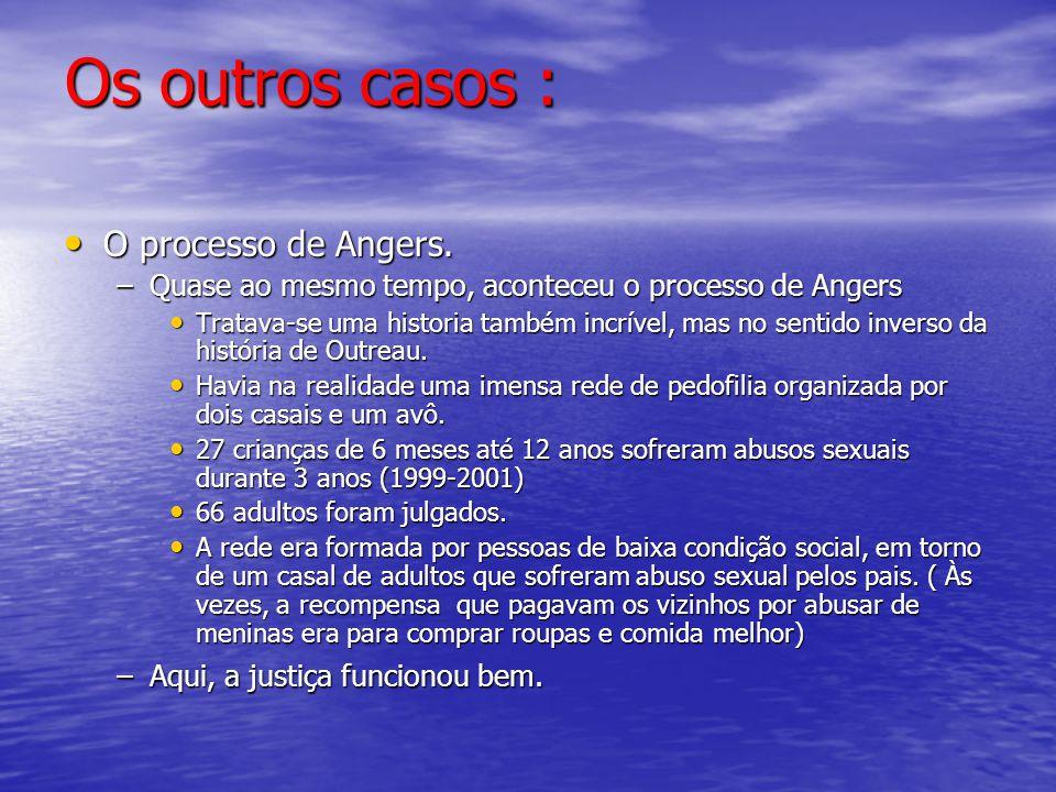Os outros casos : O processo de Angers.