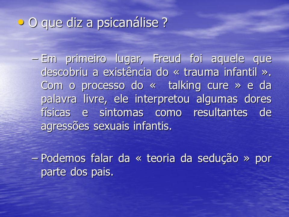 O que diz a psicanálise