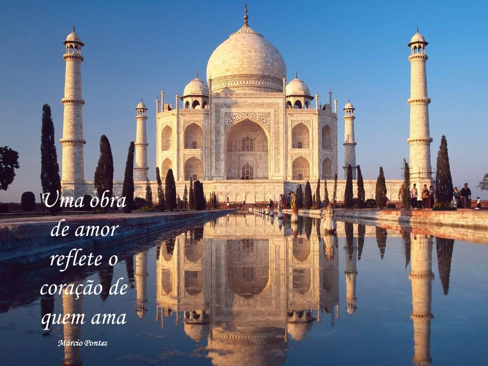 Uma obra de amor reflete o coração de quem ama