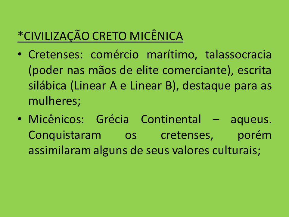 *CIVILIZAÇÃO CRETO MICÊNICA