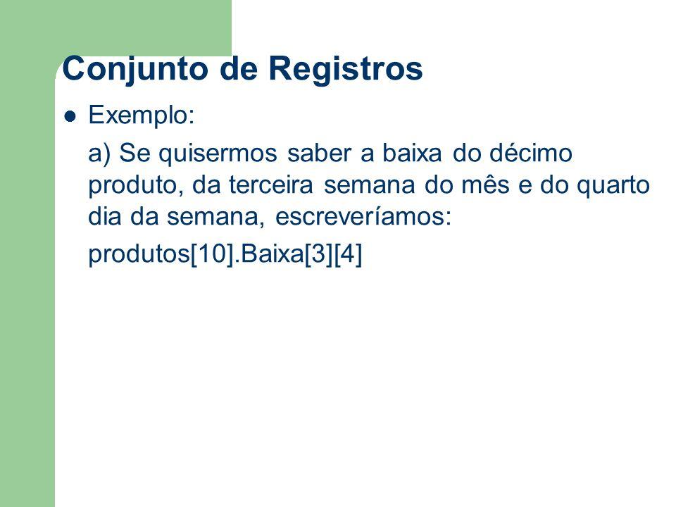 Conjunto de Registros Exemplo: