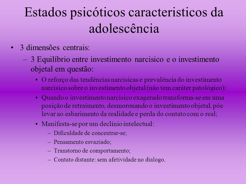 Estados psicóticos caracteristicos da adolescência