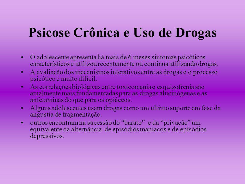 Psicose Crônica e Uso de Drogas