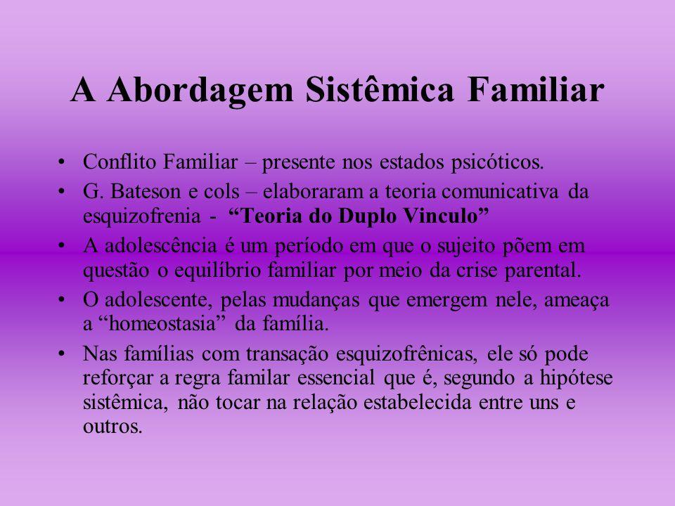 A Abordagem Sistêmica Familiar