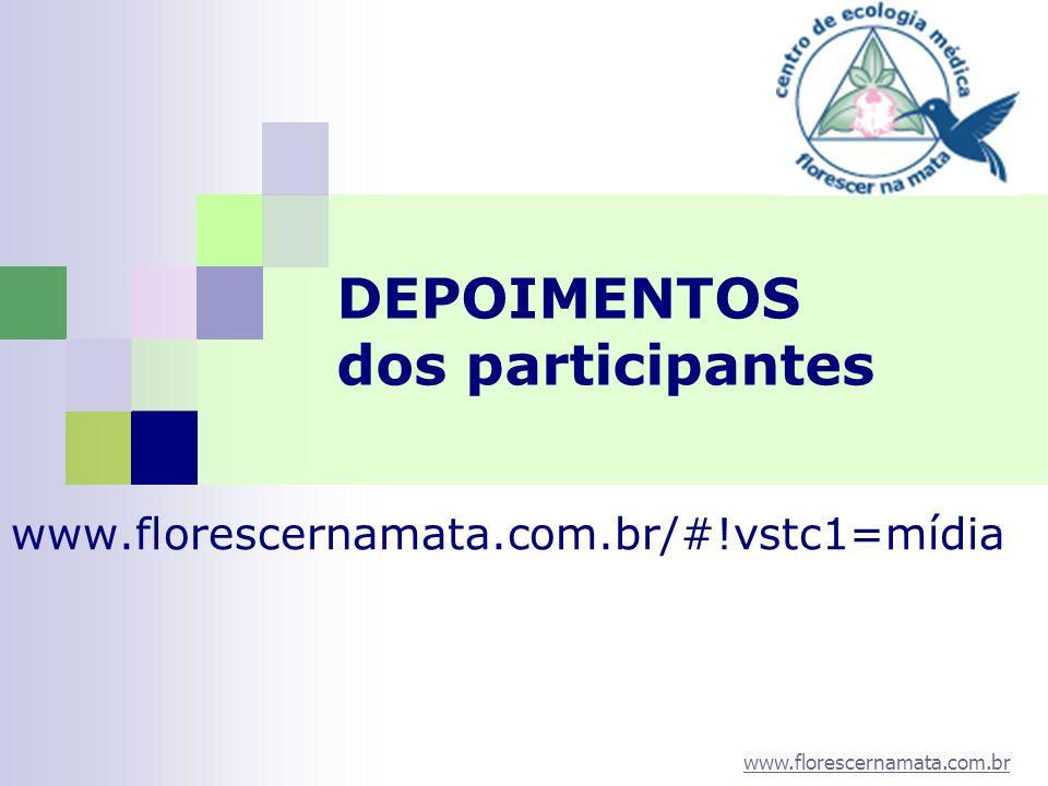 DEPOIMENTOS dos participantes