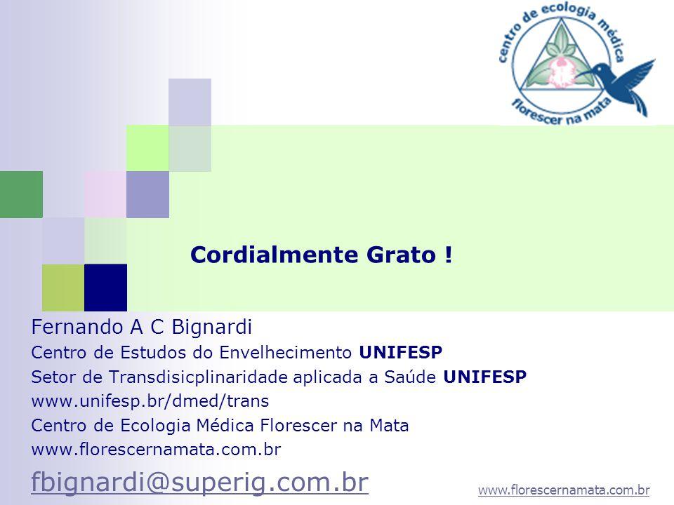 fbignardi@superig.com.br Cordialmente Grato ! Fernando A C Bignardi