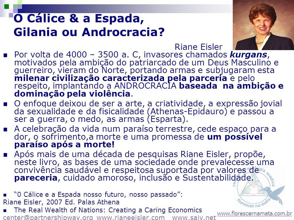 O Cálice & a Espada, Gilania ou Androcracia Riane Eisler