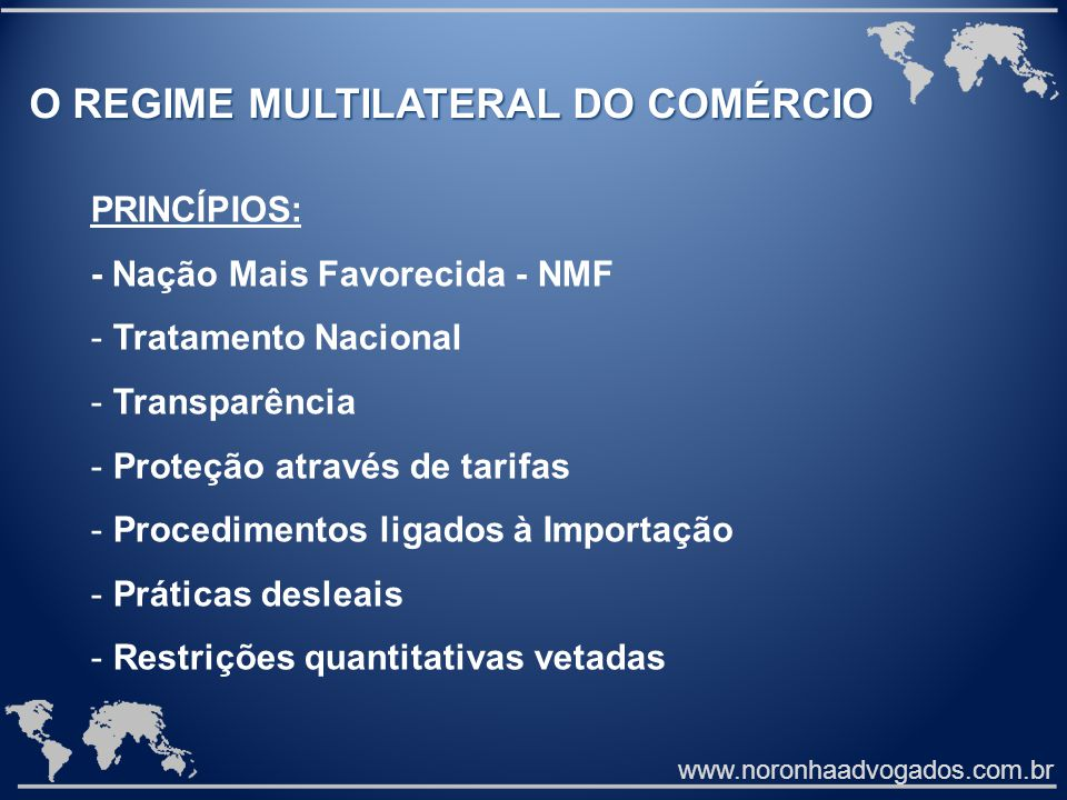 O REGIME MULTILATERAL DO COMÉRCIO