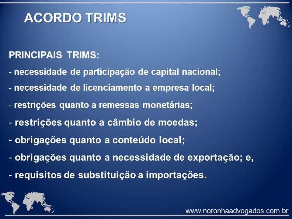 ACORDO TRIMS PRINCIPAIS TRIMS: restrições quanto a câmbio de moedas;