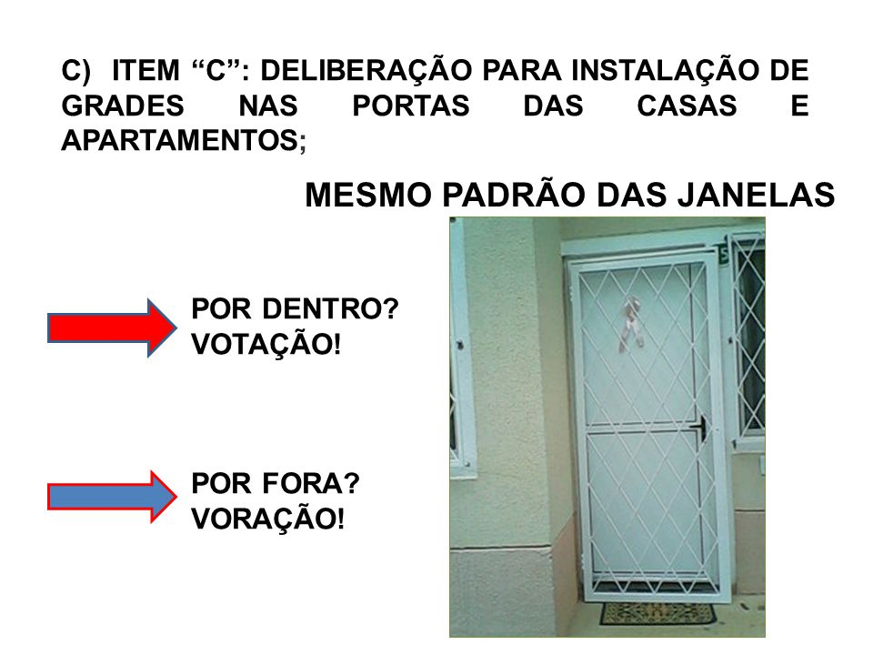 MESMO PADRÃO DAS JANELAS
