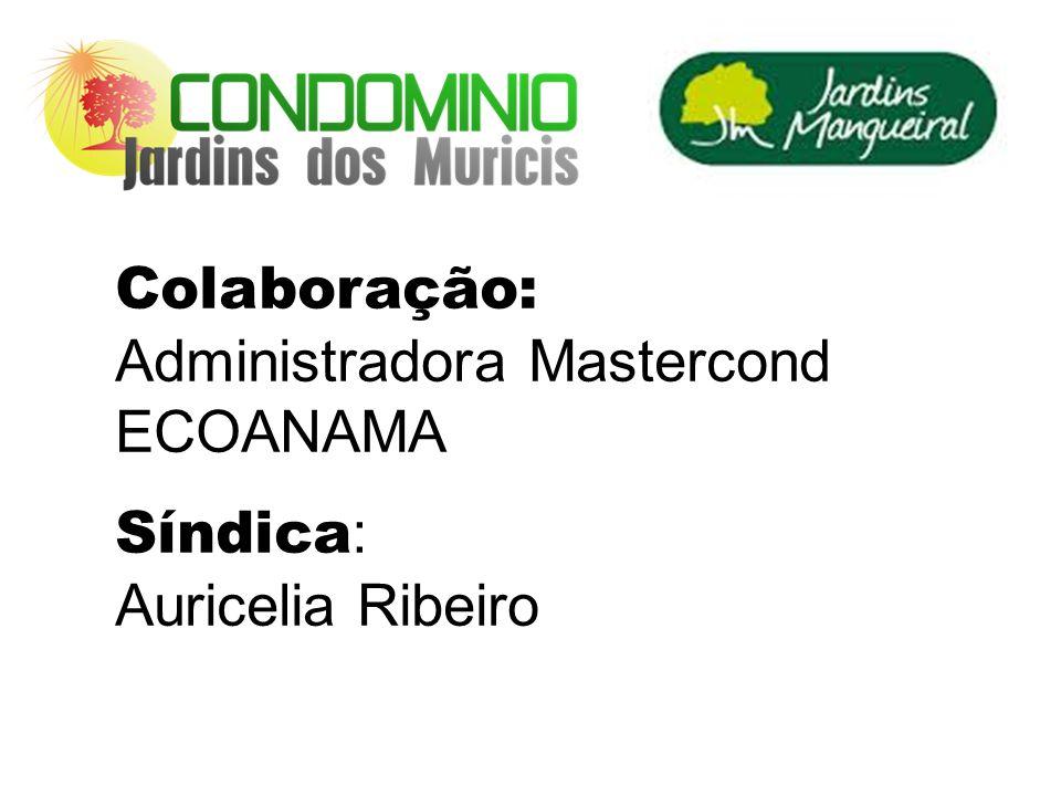 Administradora Mastercond ECOANAMA Síndica: Auricelia Ribeiro