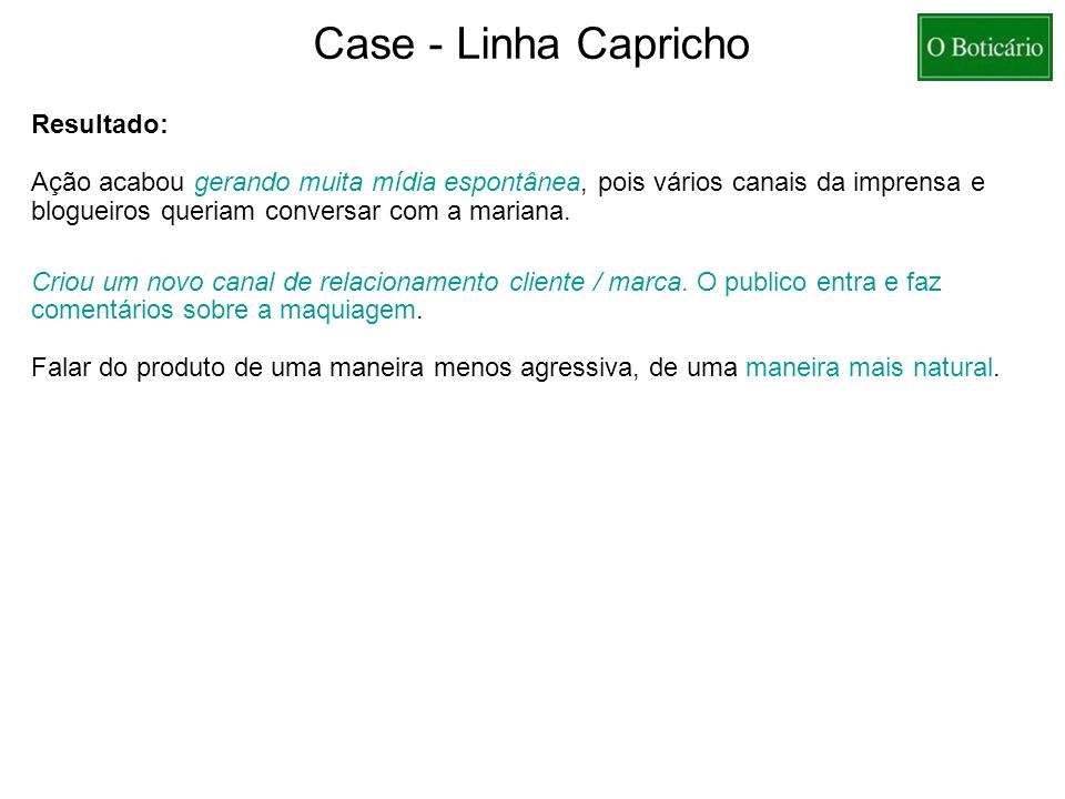 Case - Linha Capricho