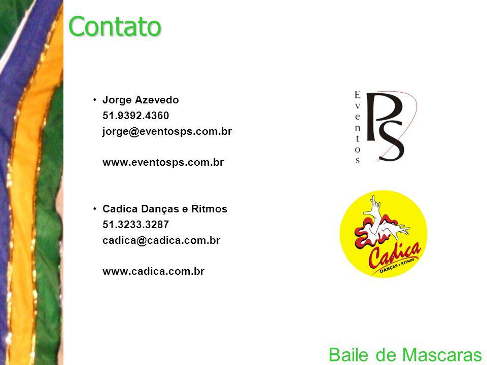 Contato Baile de Mascaras Jorge Azevedo 51.9392.4360