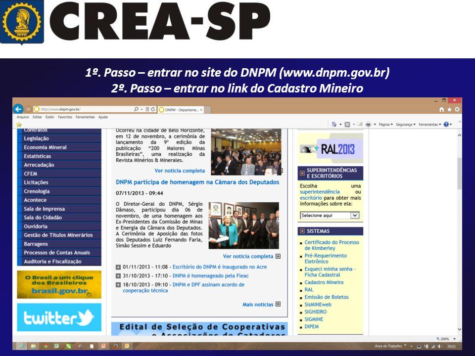 1º. Passo – entrar no site do DNPM (www.dnpm.gov.br)