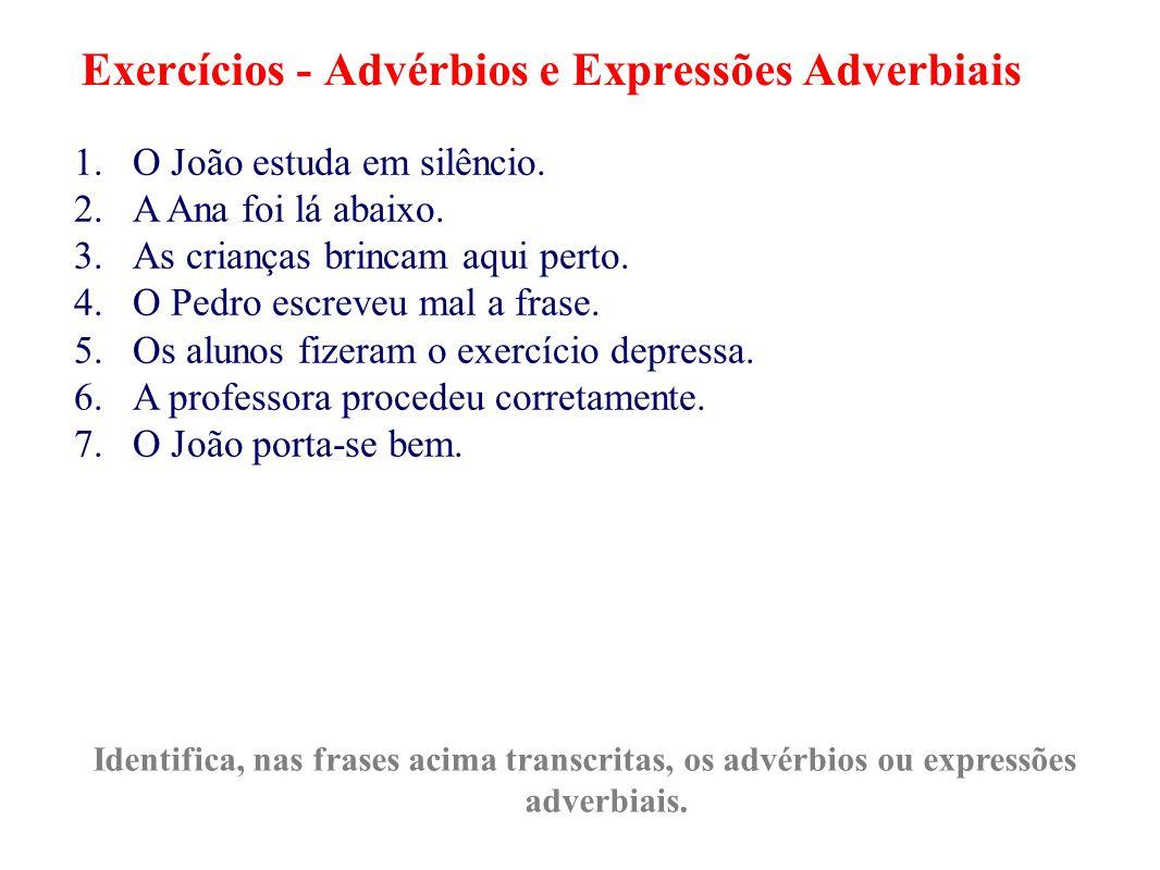 Exercícios - Advérbios e Expressões Adverbiais
