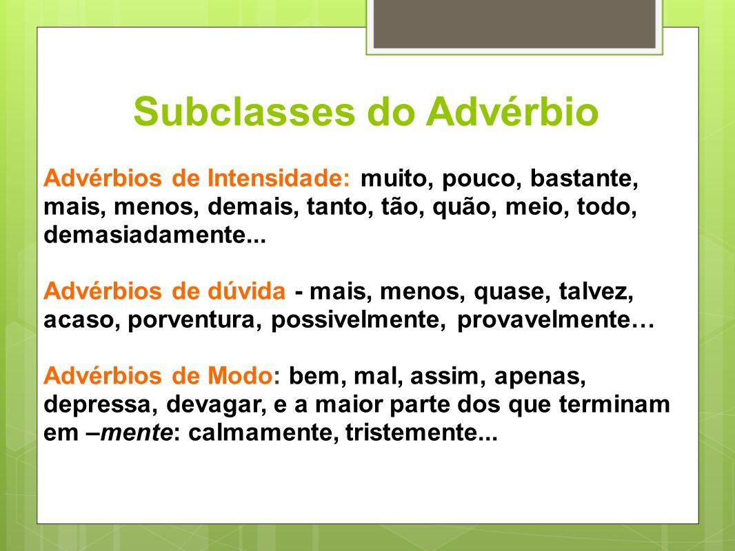 Subclasses do Advérbio