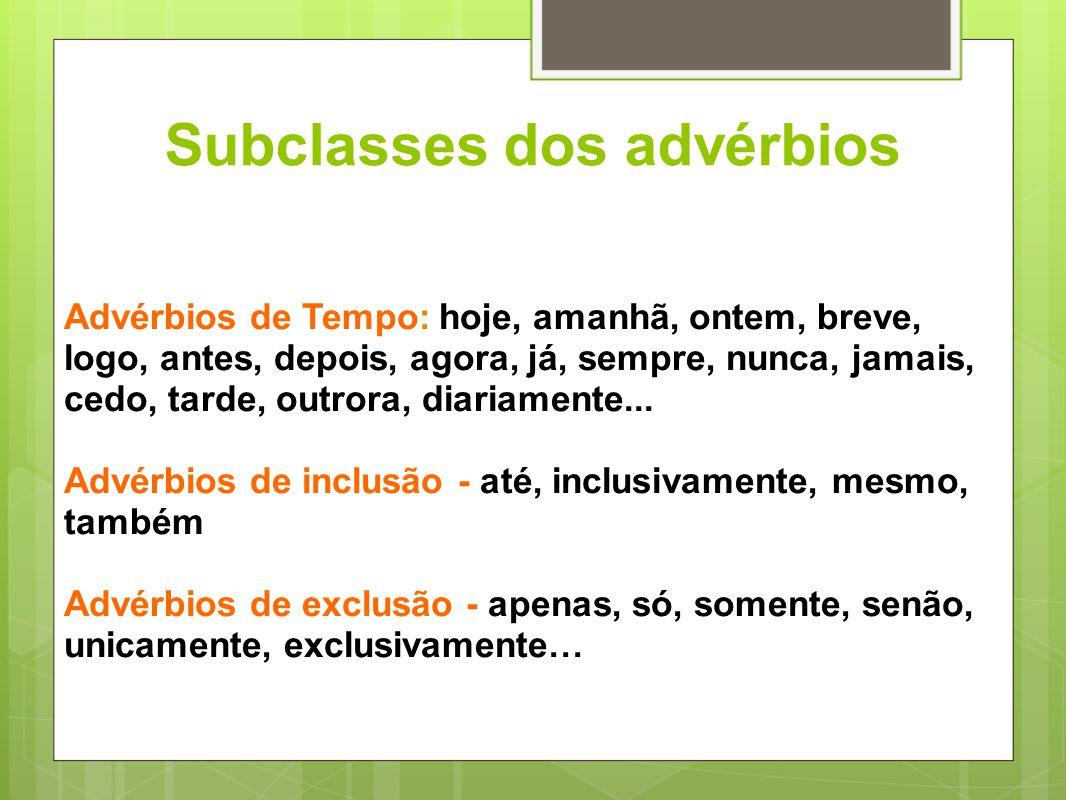 Subclasses dos advérbios
