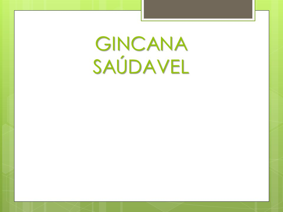 GINCANA SAÚDAVEL