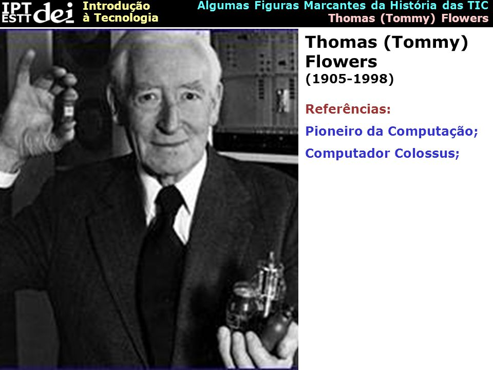 Thomas (Tommy) Flowers (1905-1998)