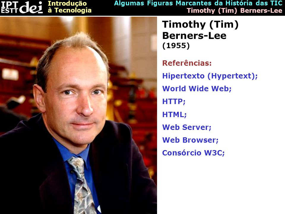 Timothy (Tim) Berners-Lee (1955)