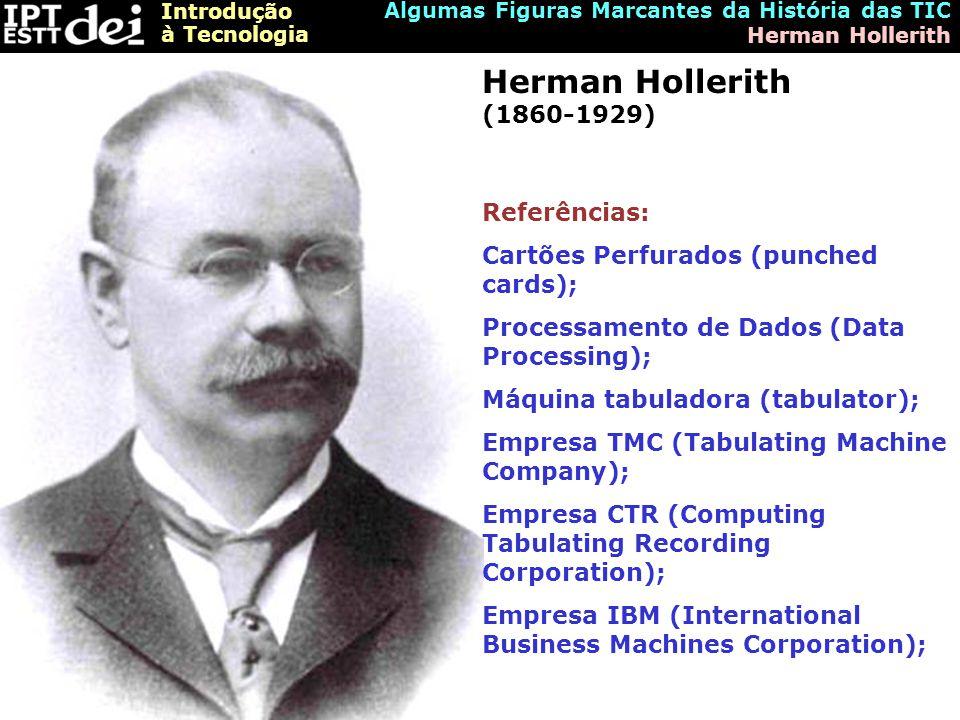 Herman Hollerith (1860-1929) Referências: