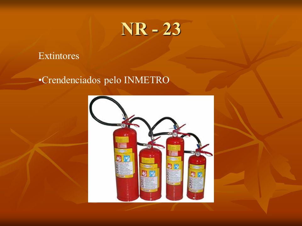 NR - 23 Extintores Crendenciados pelo INMETRO