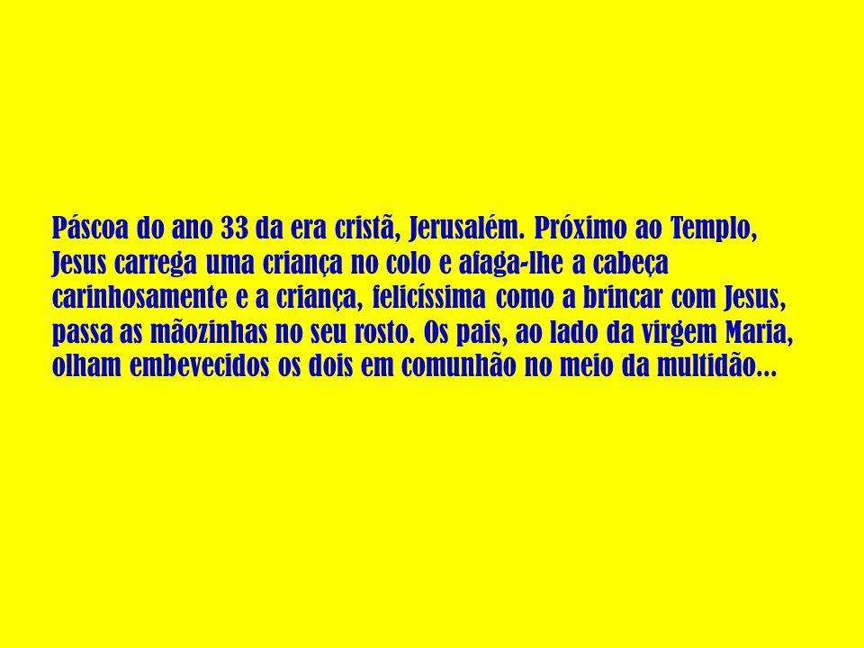Páscoa do ano 33 da era cristã, Jerusalém