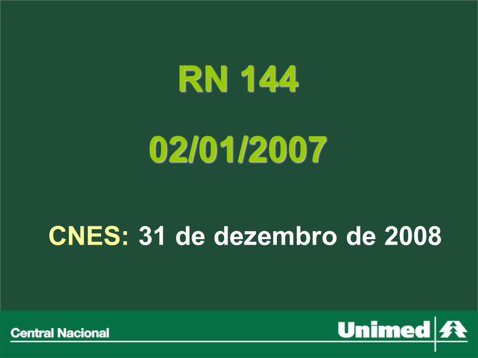 RN 144 02/01/2007 CNES: 31 de dezembro de 2008