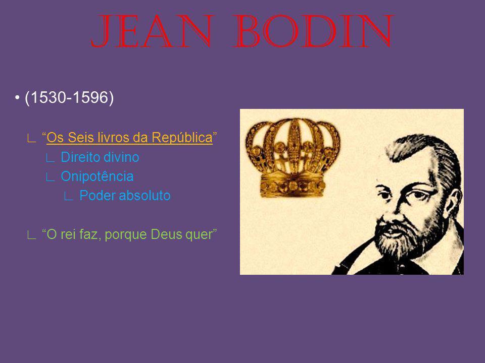 JEAN BODIN • (1530-1596) ∟ Os Seis livros da República