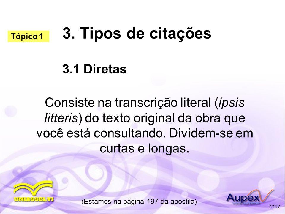 3. Tipos de citações 3.1 Diretas
