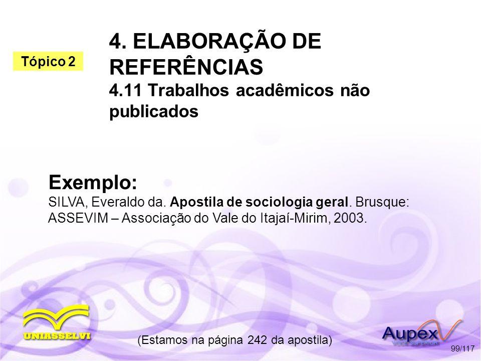4. ELABORAÇÃO DE REFERÊNCIAS 4.11 Trabalhos acadêmicos não publicados
