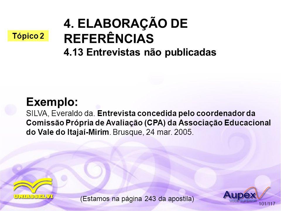 4. ELABORAÇÃO DE REFERÊNCIAS 4.13 Entrevistas não publicadas