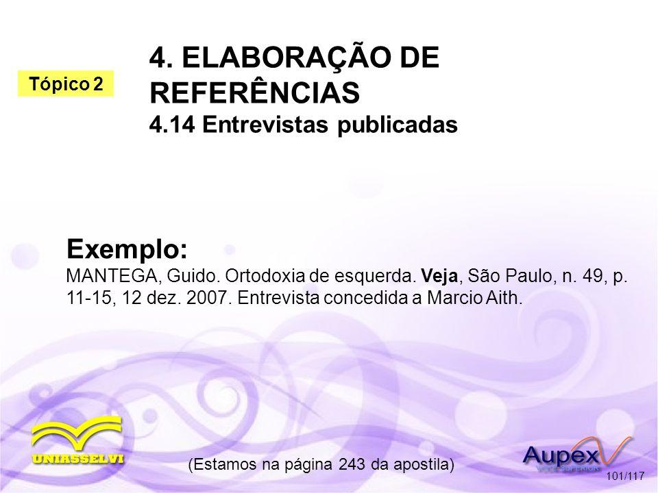 4. ELABORAÇÃO DE REFERÊNCIAS 4.14 Entrevistas publicadas