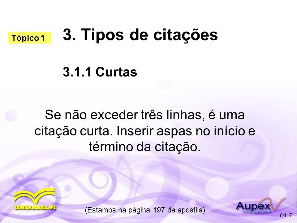3. Tipos de citações 3.1.1 Curtas