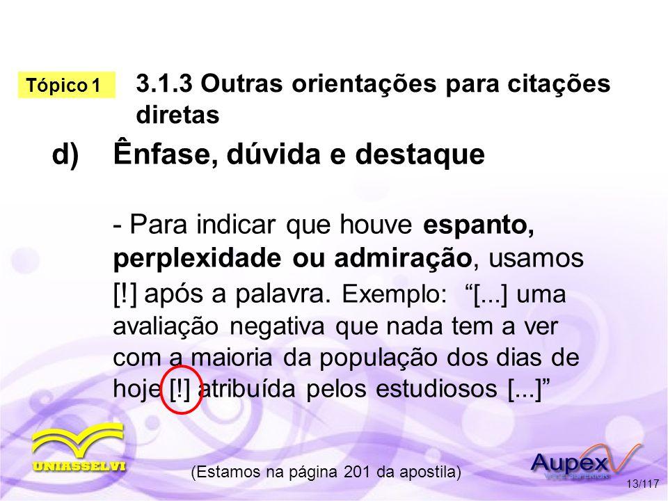 3.1.3 Outras orientações para citações diretas